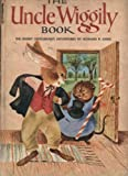 img - for The Uncle Wiggily Book: The Rabbit Gentleman's Adventures book / textbook / text book