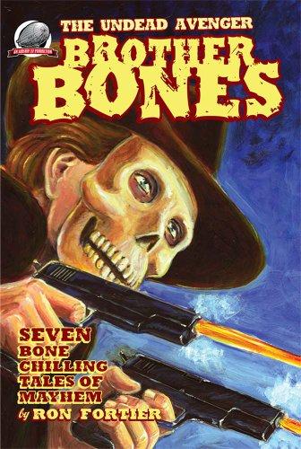(Brother Bones: The Undead Avenger )