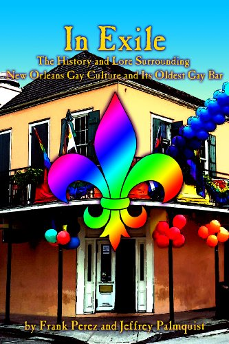 In Exile: The History and Lore Surrounding New Orleans Gay Culture and Its Oldest Gay Bar (NoLa Gay Book 1) cover