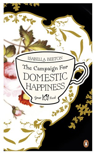 The Campaign for Domestic Happiness (Penguin Great Food) - Penguin Great Food