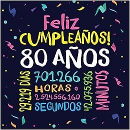 Feliz Cumpleaños - 80 Años: Un libro de visitas para fiesta ...