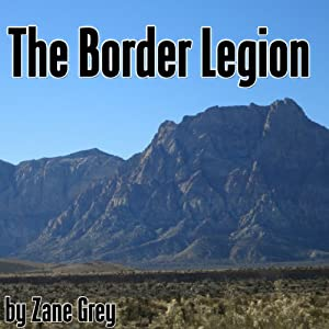 The Border Legion Audiobook