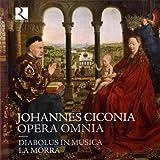 Ciconia: Opera Omnia (Complete Works)