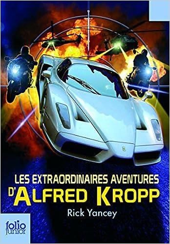 Ebooks télécharger kostenlos pdf Alfred Kropp, I:Les aventures extraordinaires d'Alfred Kropp PDF FB2 by Rick Yancey