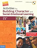 Activities for Building Character and Social-Emotional Learning, Katia S. Petersen, 1575423944