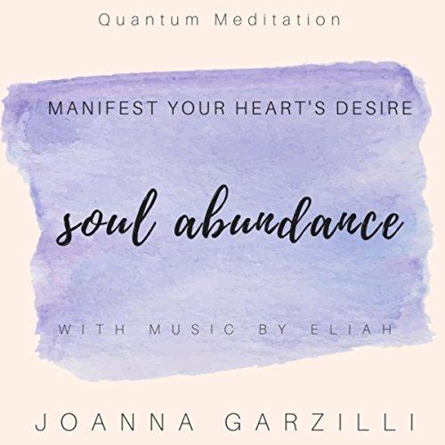 Soul Abundance (feat. Eliah)