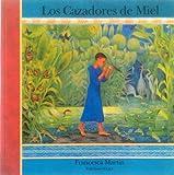 Los Cazadores de Miel, Francesca Martin, 980257175X