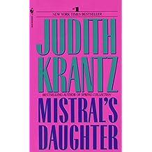 Mistral's Daughter: A Novel