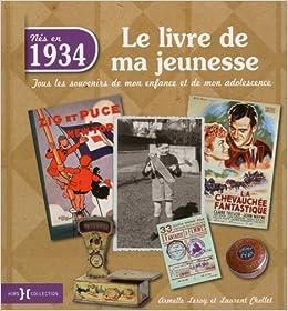1934 Le Livre De Ma Jeunesse Amazon Fr Armelle Leroy