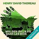 Walden ou la vie dans les bois Audiobook by Henry David Thoreau Narrated by Arnaud Romain