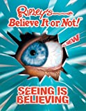 Seeing Is Believing!, Ripley Entertainment Staff and Geoff Tibballs, 1893951456