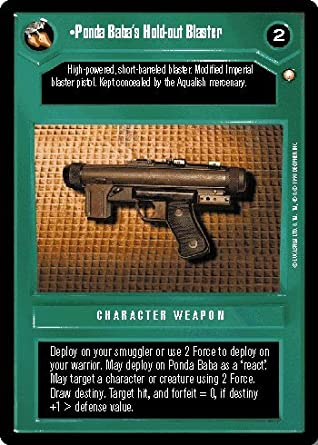 STAR WARS CCG DS SPECIAL EDITION PONDA BABAS HOLD-OUT BLASTER 161U ...