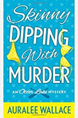 Skinny Dipping with Murder: An Otter Lake Mystery Mass Market Paperback