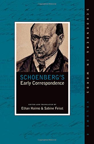 Schoenberg's Early Correspondence (Schoenberg in Words) by Oxford University Press