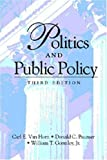 Politics and Public Policy (Paperback) by Carl E Van Horn (2001-02-01)