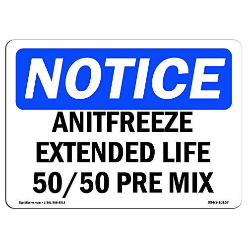 OSHA Notice Sign - Antifreeze Extended Life 50 50 Pre Mix | Choose from: Aluminum, Rigid Plastic Or Vinyl Label Decal | Protect Your Business, Construction Site, Warehouse |  Made in The USA - Antifreeze Decal