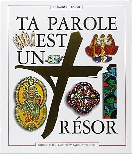 Nouveau livre électronique TA PAROLE EST UN TRESOR. Document biblique du parcours Trésors de la Foi PDF RTF DJVU