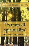 Trattato Di Spiritualita', Vincenzo Ferreri, 1493623532