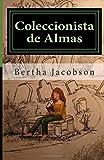 Coleccionista de Almas, Bertha Jacobson, 1492213004