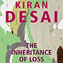 The Inheritance of Loss Audiobook by Kiran Desai Narrated by Tania Rodrigues