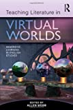Teaching Literature in Virtual Worlds, , 0415886287