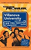Villanova University: Off the Record - College Prowler by Sean Wright (2006-07-01) offers