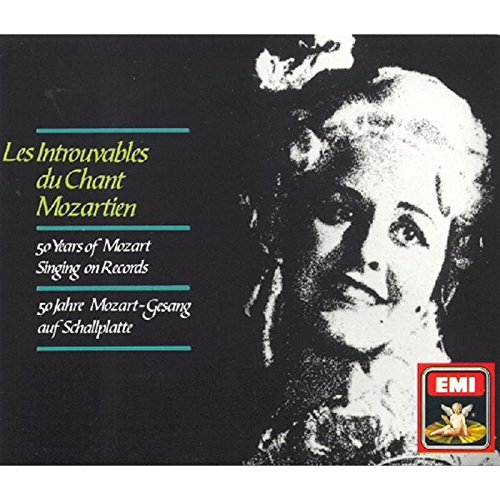 Les Introuvables du Chant Mozartien: 50 Years of Mozart Singing on Records by EMI