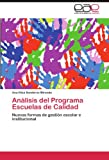 Análisis Del Programa Escuelas de Calidad, Ana Elisa Banderas Miranda, 3845492805