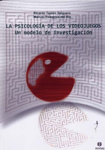 Descargar Libro La Psicologia De Los Videojuegos Ricardo Tejeiro Salguero
