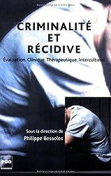 Criminalité et récidive : Evaluation, clinique, thérapeutique, interculturel