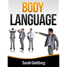Body Language: Read Body Language and Learn Human Lie Detection Using Everyday Scenarios