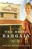 The Bride Bargain (Prairie Promises Book 1)