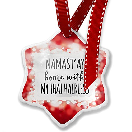 Christmas Ornament Namast'ay Home With My Thai Hairless Simple Sayings, red - Neonblond by NEONBLOND