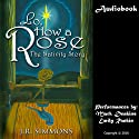 Lo, How a Rose: The Nativity Story Audiobook by J.R. Simmons Narrated by Mark Deakins, Emily Rankin