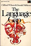 The Language Gap, Wilson, Clifford A. and Mckeon, Donald W., 0310357713