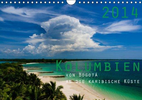 kolumbien-2014-wandkalender-2014-din-a4-quer-kolumbien-das-einzige-risiko-ist-dass-du-bleiben-willst-monatskalender-14-seiten