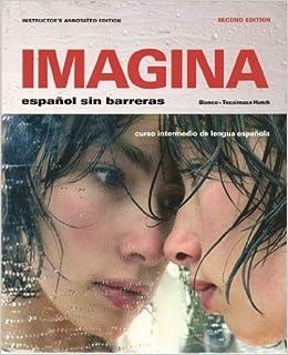 Book Imagina Espanol sin Barreras. Instructors Edition by Blanco - Tocaimaza-Hatch (2011-07-31)