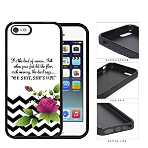 Be The Kind of Woman Inspirational Quote with Black and White Chevron Pattern and Pink Flower Vector Hard Rubber TPU Phone Case Cover iPhone i5 5s