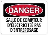 OSHA DANGER SAFETY SIGN French ROOM METER NOT STORAGE