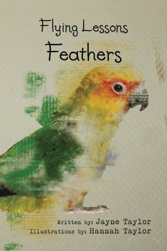 Flying Lessons: Feathers PDF