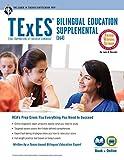 #7: TExES Bilingual Education Supplemental (164) Book + Online (TExES Teacher Certification Test Prep)