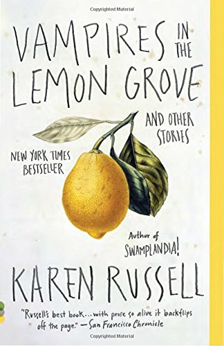 Vampires in the Lemon Grove: And Other Stories (Vi…