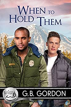 When to Hold Them (Bluewater Bay Book 9) by [Gordon, G.B.]