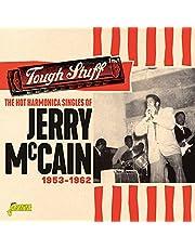 Tough Stuff - The Hot Harmonica Singles Of Jerry Mccain, 1953-1962