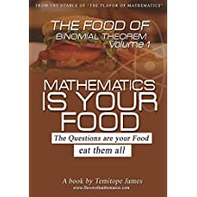 The food of the Binomial thoerem 1: Mathematics is your food