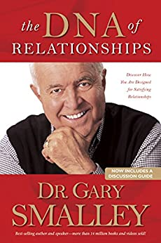 The Dna Of Relationships Kindle Edition By Gary Smalley border=