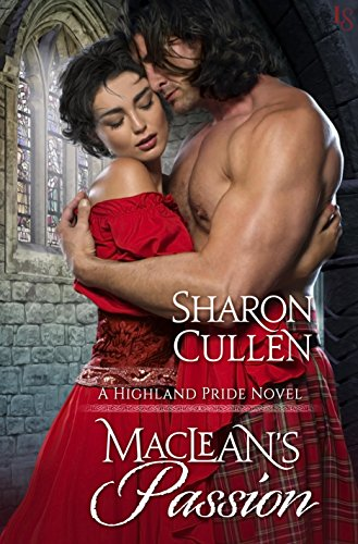 MacLean's Passion: A Highland Pride Novel by [Cullen, Sharon]