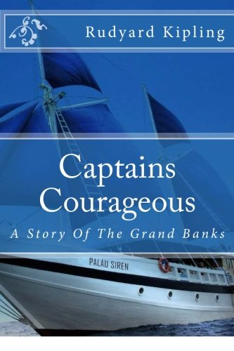 Read Online Captains Courageous: A Story Of The Grand Banks pdf epub