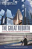 img - for The Great Rebirth: Lessons from the Victory of Captialism over Communism book / textbook / text book