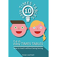 Ten Easy Times Tables